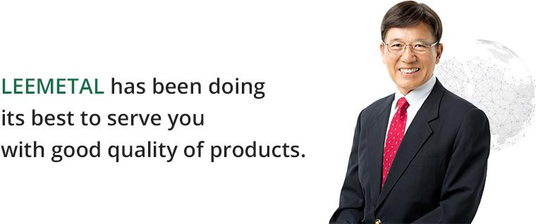 leemetal CEO Message